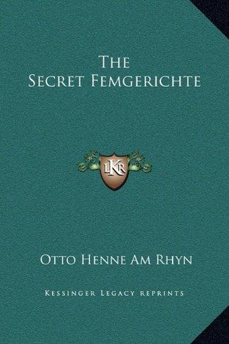 The Secret Femgerichte