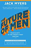 The Future of Men: Masculinity in the Twenty-First Century