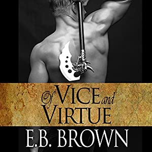 Of Vice and Virtue: Time Walkers, Book 3 | [E.B. Brown]