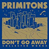 The Primitons Dont Go Away : Collected Works