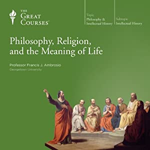 Philosophy, Religion, and the Meaning of Life Lecture