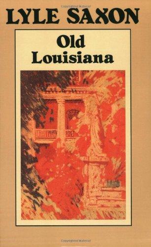 Old Louisiana