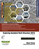 img - for Exploring Autodesk Revit Structure 2016, 6th Edition book / textbook / text book