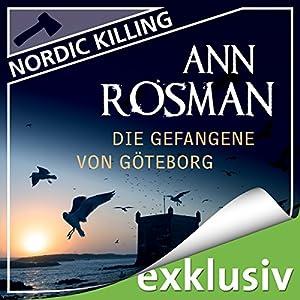 Die Gefangene von Göteborg (Nordic Killing) Hörbuch