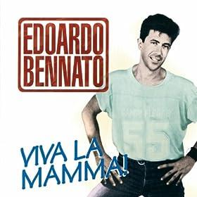 Amazon.com: Viva la Mamma: Edoardo Bennato: MP3 Downloads