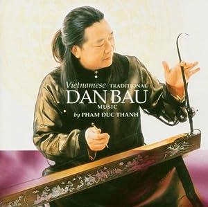 Vietnamese Traditional Dan Bau Music