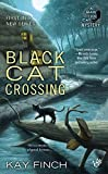 img - for Black Cat Crossing (A Bad Luck Cat mystery) book / textbook / text book