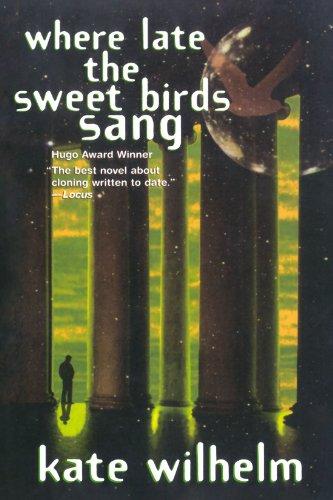 Where Late The Sweet Birds Sang: A Novel