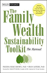 The Family Wealth Sustainability Toolkit: The Manual (Wiley Finance)