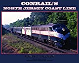 img - for Conrail's North Jersey Coast Line book / textbook / text book