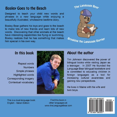 Bosley Goes to the Beach (Italian-English): A Dual Language Book in Italian and English: Volume 2 (The Adventures of Bosley Bear)