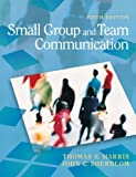 img - for Small Group and Team Communication (5th Edition) by Harris, Thomas E., Sherblom, John C. (2010) Paperback book / textbook / text book