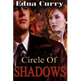 Circle of Shadows ~ Edna Curry