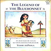 The Legend of the Bluebonnet: An Old Tale of Texas | [Tomie De Paola]