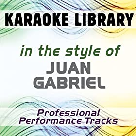 Inocente De Ti (Karaoke Version) [In the Style of Juan Gabriel]