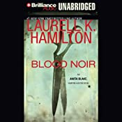 Blood Noir: Anita Blake, Vampire Hunter, Book 16 | [Laurell K. Hamilton]