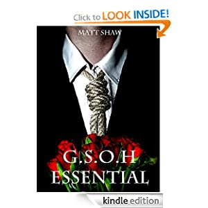 Free Kindle Book: G.S.O.H Essential (Happy Ever After Trilogy), by Matt Shaw (Author), Nick Steinbuch (Photographer). Publisher: Matt Shaw Publications (November 26, 2011)