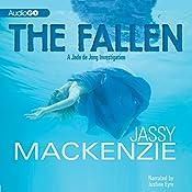 The Fallen: A Jade De Jong Investigation, Book 3 | Jassy Mackenzie