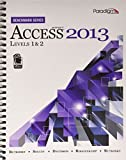Microsofta Access 2013: Levels 1 and 2: Text with Data Files CD
