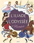 ILIADE ET L'ODYSS�E D'HOM�RE (L')