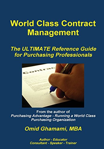 World Class Contract Management - The Ultimate Reference Guide for Purchasing Professionals
