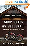 Shop Class as Soulcraft: An Inquiry i...