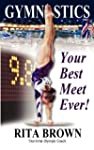 Gymnastics: Your Best Meet Ever!