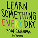 Learn Something Every Day 2014 Day-to...