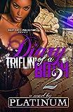 Diary of a Triflin' Bitch 2 (Volume 2)
