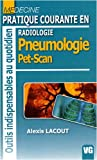 Radiologie : Pratique courante en pneumologie pet scan