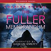 The Fuller Memorandum: A Laundry Files Novel | [Charles Stross]