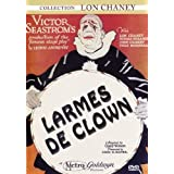 Larmes de clown � (Film muet, Cartons Fran�ais)par Lon Chaney