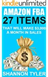 Amazon FBA: 27 Items That Will Make $3,000 A Month In Sales (Make Money On Amazon, Fulfillment by amazon, Amazon FBA business, Amazon FBA guide)