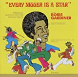 echange, troc Boris Gardiner - Every Nigger Is a Star