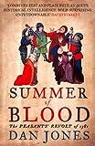Summer of Blood: The Peasants' Revolt of 1381: The Peasants' Revolt of 1381