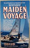 img - for Maiden Voyage (Tania Aebi is the first American woman and youngest person to circumnavigate the globe alone ] book / textbook / text book