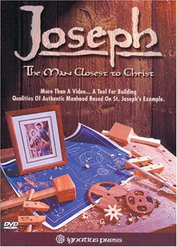 Joseph: Man Closest to Christ by Ignatius Press