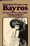 Im Garten der Aphrodite. Erotische Zeichnungen und Illustrationen.