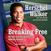Breaking Free: My Life with Dissociative Identity Disorder | [Herschel Walker]