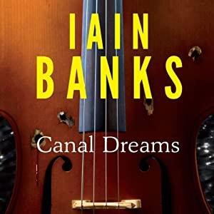 Canal Dreams Audiobook