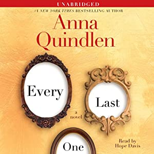 Every Last One | [Anna Quindlen]