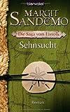 Die Saga vom Eisvolk 04. Sehnsucht (3442368030) by Sandemo, Margit