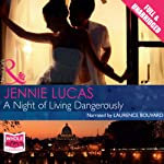 A Night of Living Dangerously | Jennie Lucas