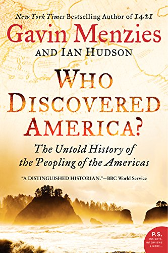 Who Discovered America?: The Untold History of the Peopling of the Americas (Chinese Discovered America compare prices)