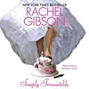 Simply Irresistible | [Rachel Gibson]