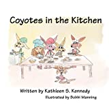 img - for Coyotes In The Kitchen book / textbook / text book