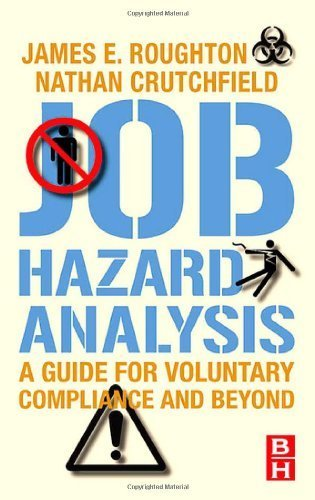 Job Hazard Analysis: A guide for voluntary compliance and beyond by Roughton, James 1st (first) edition (2007) Hardcover