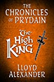 The High King: The Chronicles of Prydain