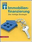 Immobilienfinanzierung: Die richtige...