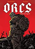 Orcs : Forg�s pour la guerre par Nicholls